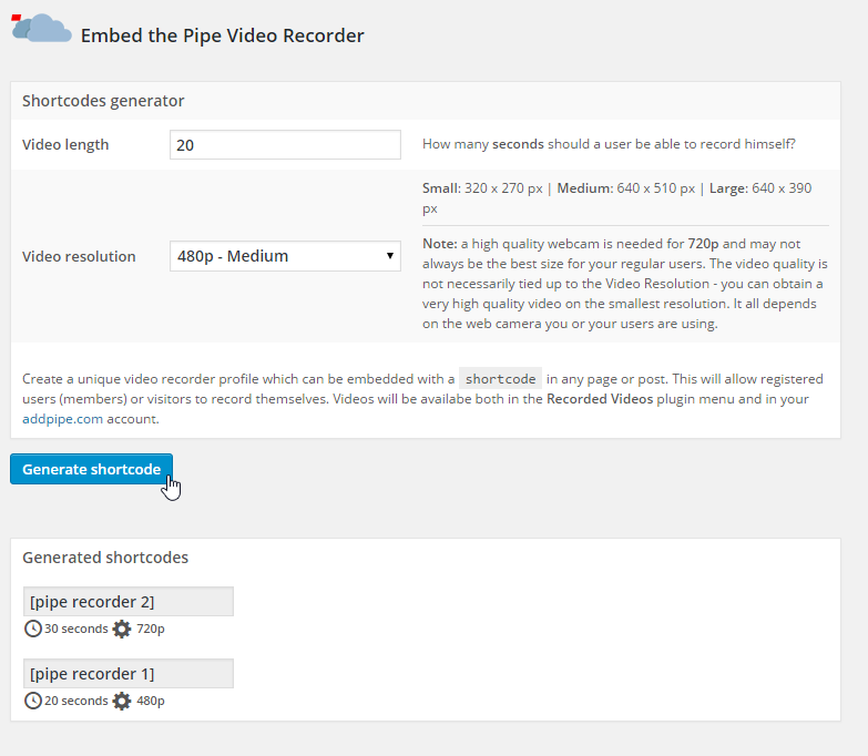 Generate a shortcode for embedding a video recorder in your post or page