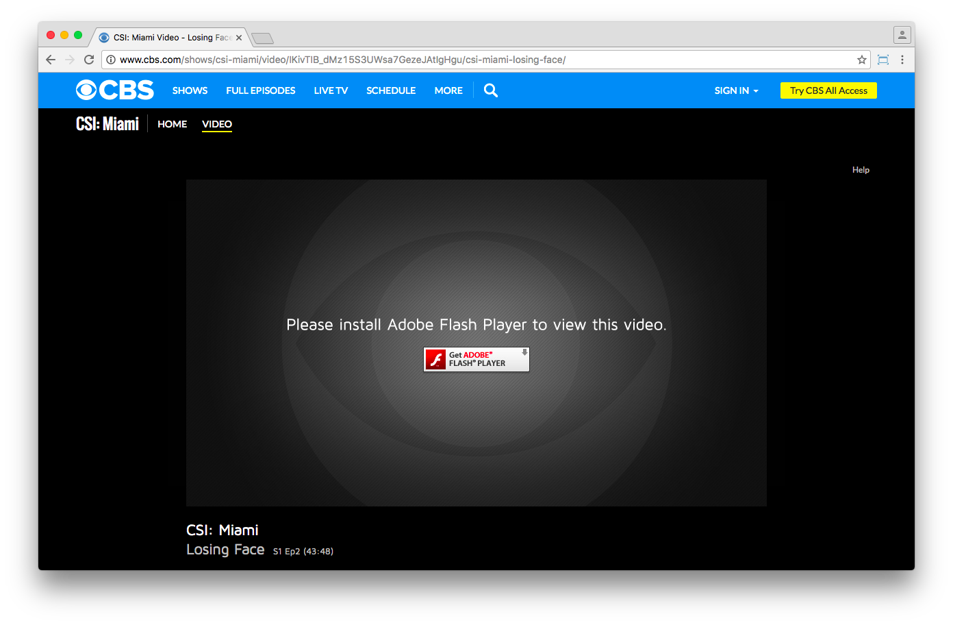 CBS' video library requires Flash Player
