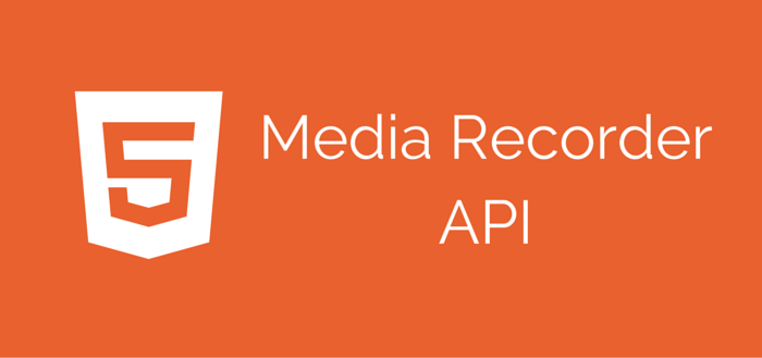 HTML5's Media Recorder API in Action on Chrome and Firefox