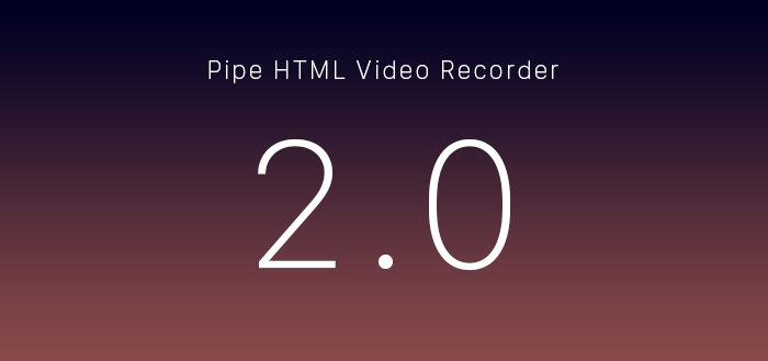Our 2nd Generation HTML5 Video Recorder