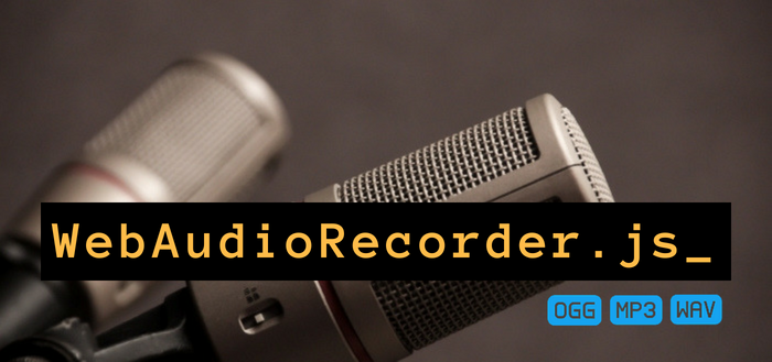 Using WebAudioRecorder.js to Record MP3, Vorbis and WAV Audio on Your Website