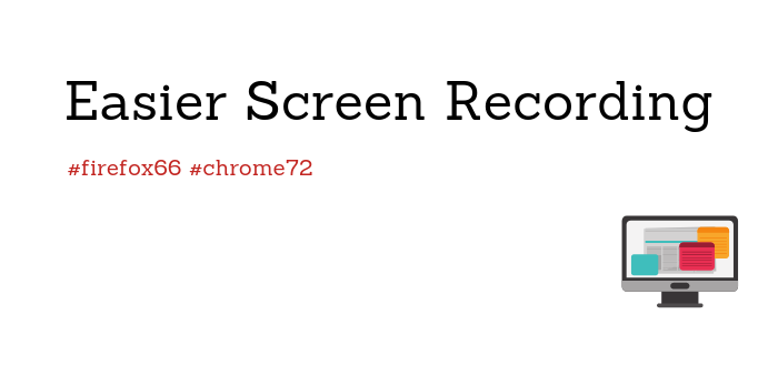 Screen Recording In Chrome and Firefox Without Extensions